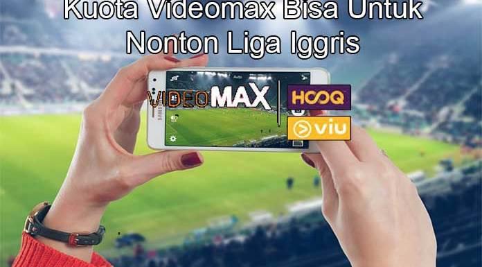 Cara Nonton Liga Inggris Dengan Kuota Videomax