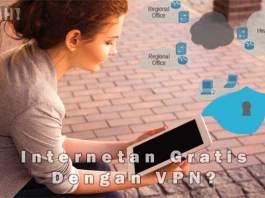 Cara Akses Internet Gratis Di Android Dengan Vpn