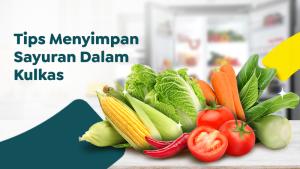 Simpan Sayuran di Kulkas