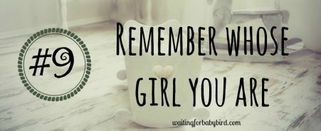 9-remember-whose-girl-you-are