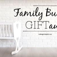 $10K Family Building GIFTaway
