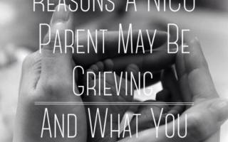 5 Reasons A Nicu Parent May Be Grieving, And How You Can Help