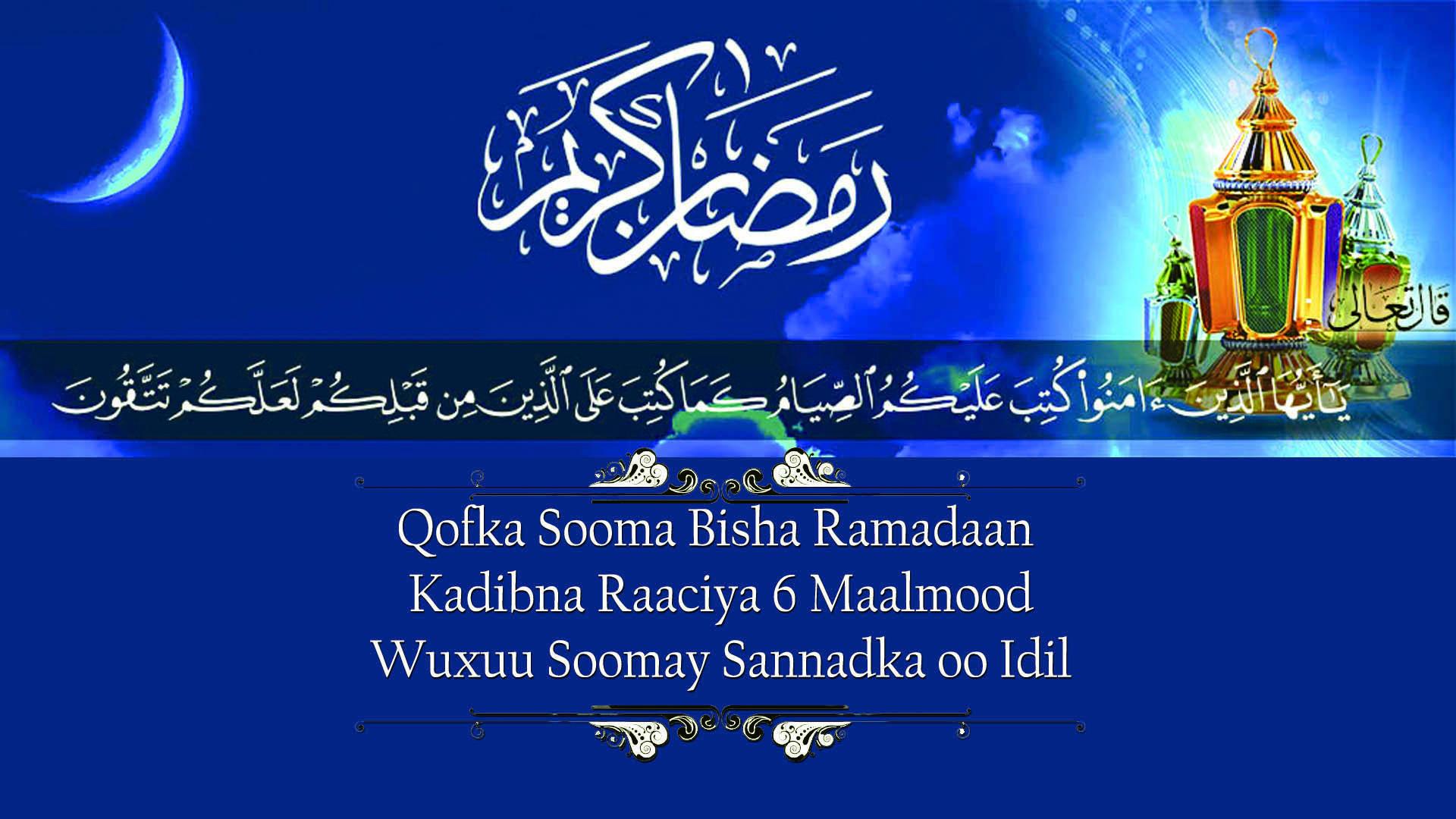 Qofka Sooma Bisha Ramadaan Kadibna Raaciya 6 Maalmood Wuxuu Soomay Sannadka oo Idil