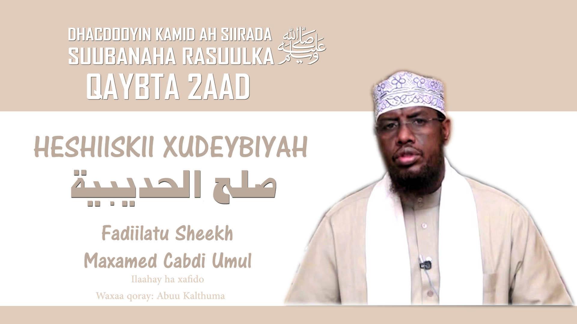 Heshiiskii Xudeybiyah – Qaybta 2aad