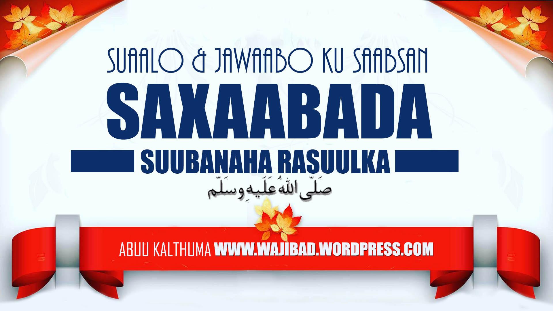 Su'aalo iyo Jawaabo – Saxaabada Rasuulka (scw)