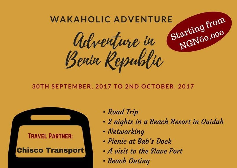 Wakaholic Adventure: Weekend Getaway to the Republic of Benin