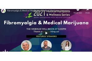 Fibromyalgia & Medical Marijuana – Medical Marijuana Awareness Webinar, June 2, 2021