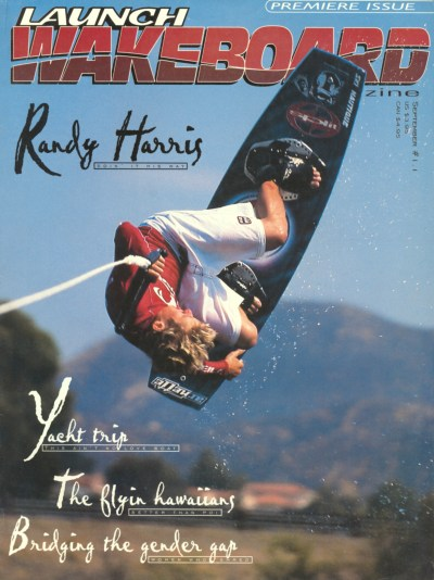 randy-harris-1996-launch-wakeboarding-magazine-cover-premier-issue-kelly-kingman_edited-1