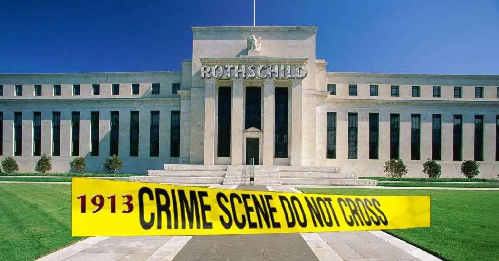 La-Federal-Reserva-Banco --- 100 años-de-Engaño-1024x512