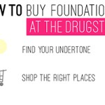 Find your best foundation at the drugstore