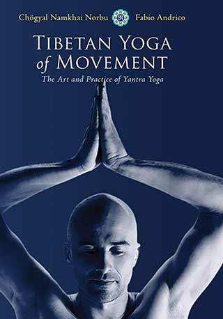 Tibetan Yoga of Movement Book