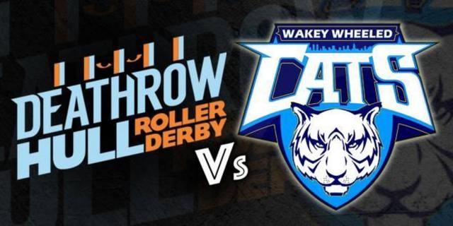 wakey wheeled cats vs Deathrow Hull