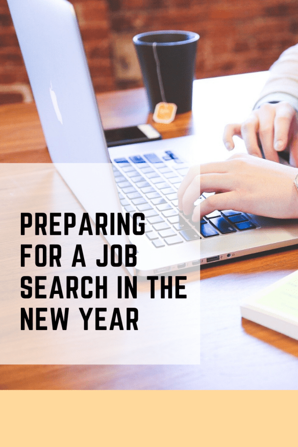Preparing for a Job Search in the New Year