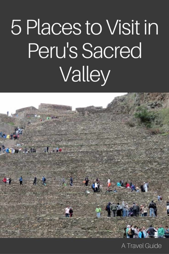 5 Places to Visit in Peru's Sacred Valley