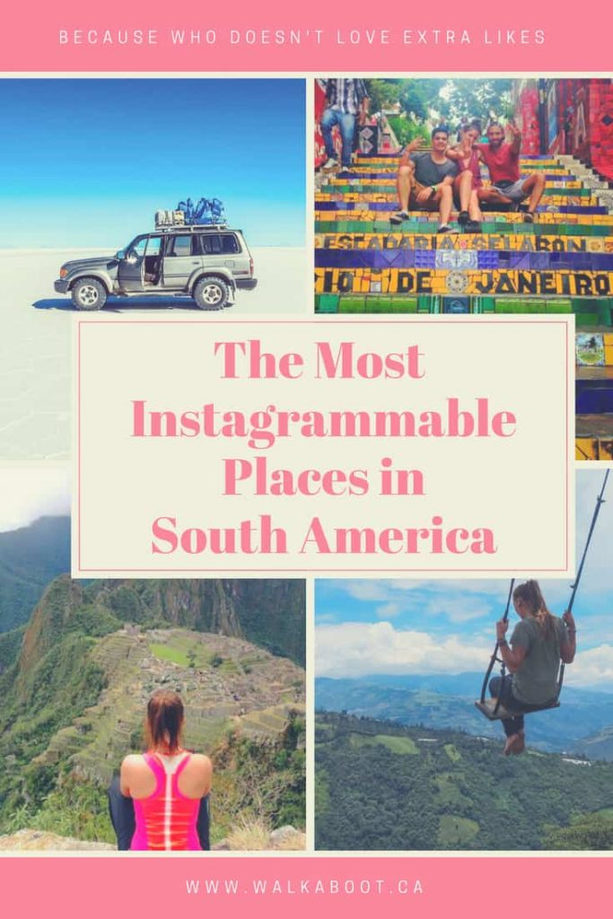 The best instagram locations and photos to take in South America