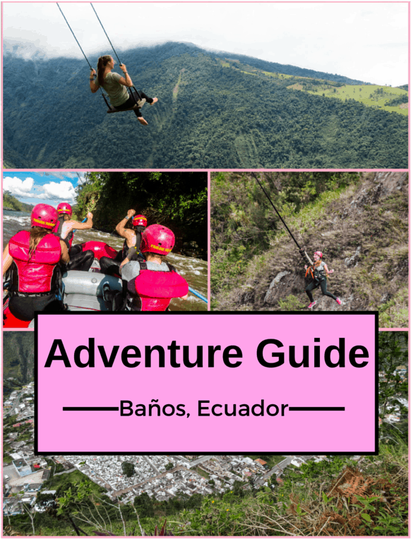 Banos Adventure Guide
