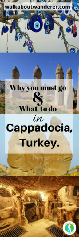 Why you must go and what to do Cappadocia Turkey by Walkabout Wanderer Keywords Travel blogger, Things to do, solo female traveller
