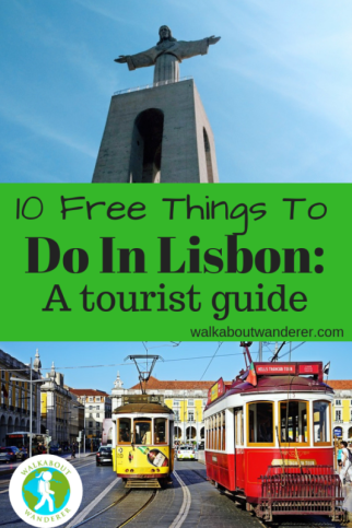 10 Free Things To Do In Lisbon: A Tourist Guide by Walkabout Wanderer
