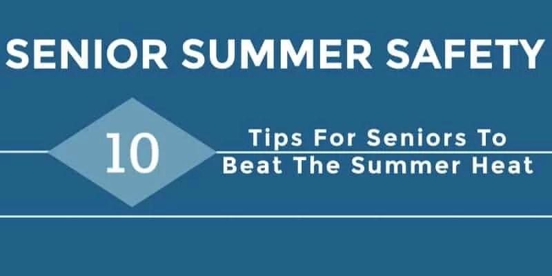 Senior Summer Safety Tips