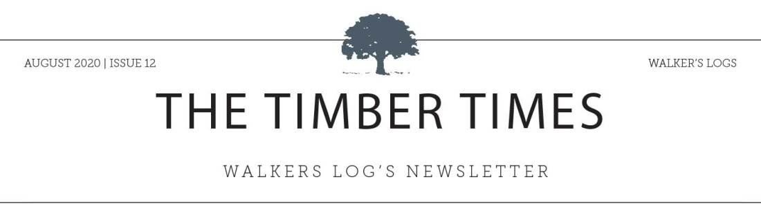 Walkers Logs August Timber Times