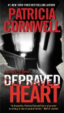 Depraved Heart A Scarpetta Novel by Patricia Cornwell
