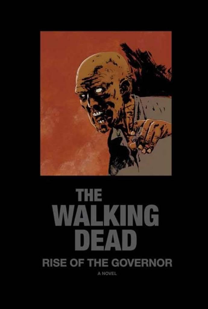 """Versão capa dura do livro """"The Walking Dead: Rise of Governor""""."""