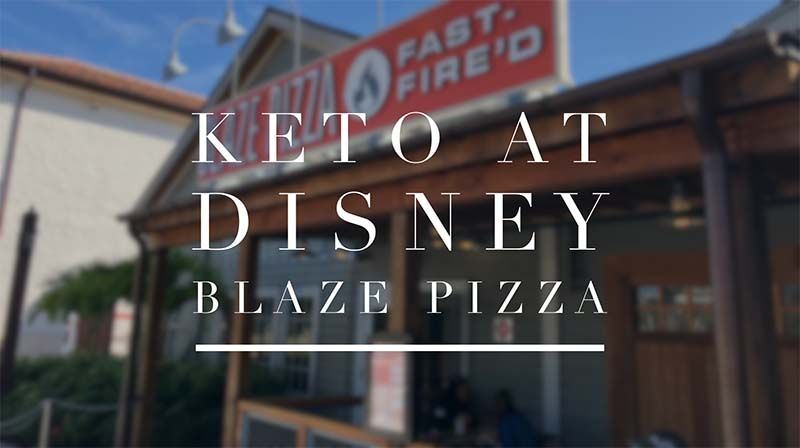 Keto at Disney World Blaze Pizza