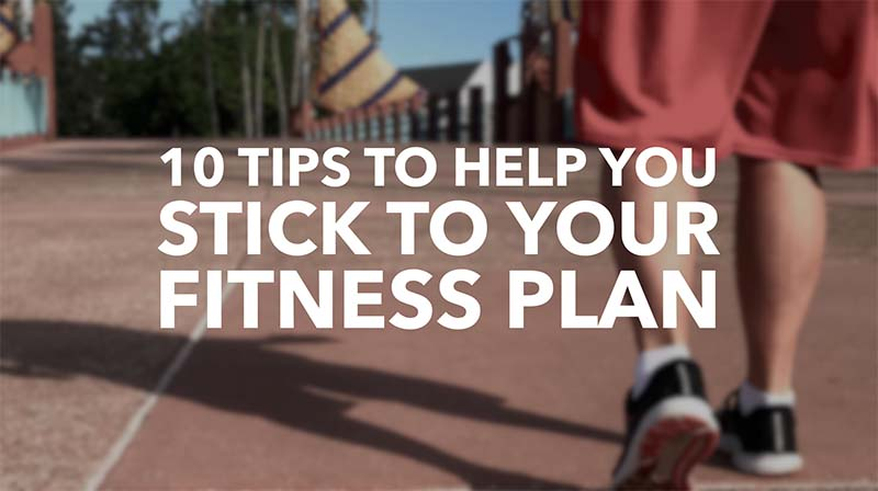 How to stick to your fitness plan
