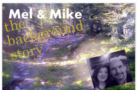 Mel and Mike: The Background Story