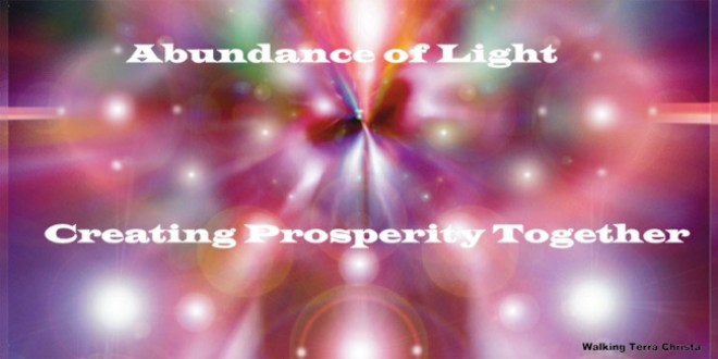 Abundance of Light ~ Creating Prosperity Together