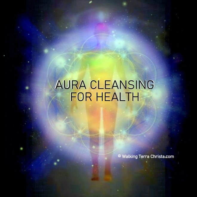 Aura Cleansing by Walking Terra Christa