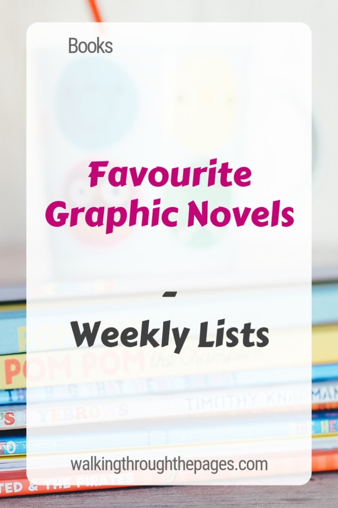 Walking Through The Pages - Weekly Lists: Favourite Graphic Novels