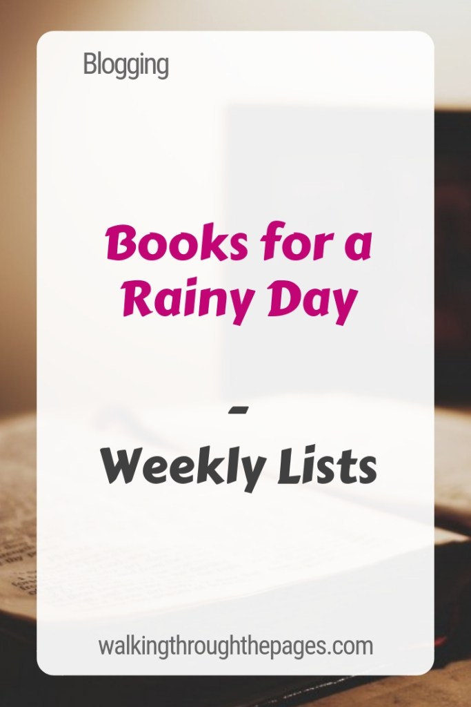 Walking Through The Pages - Weekly Lists: Books for a Rainy Day