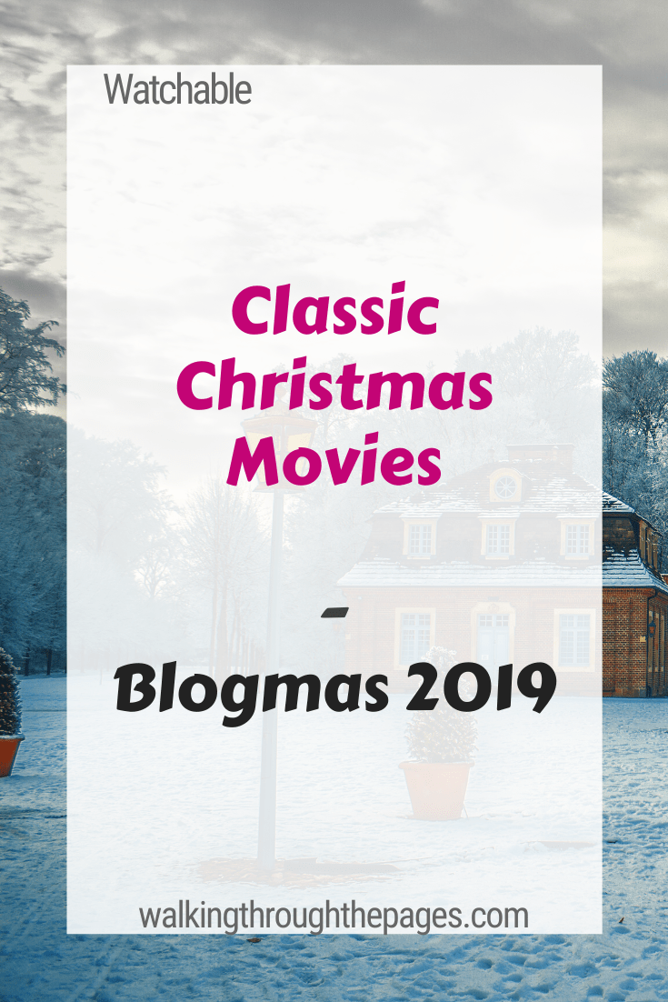 Walking Through The Pages - Blogmas 2019: Favourite Classic Christmas Movies