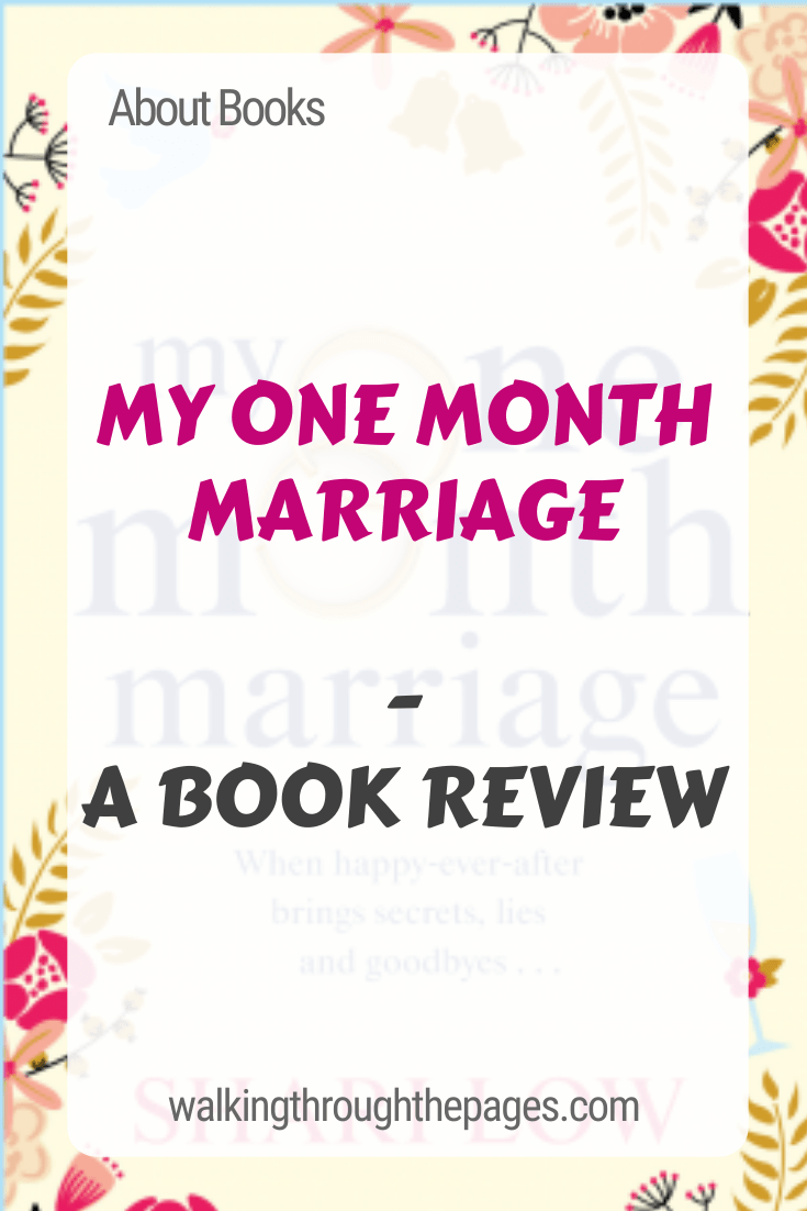 Walking Through The Pages - About Books: My One Month Marriage - A Book Review