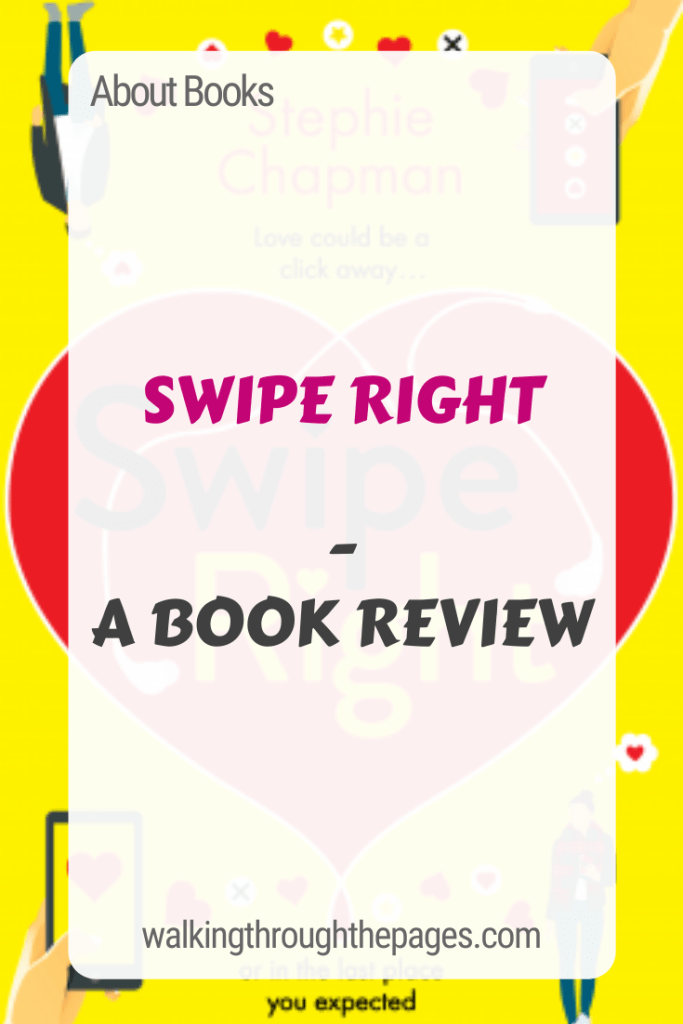 Walking Through The Pages - About Books: Swipe Right - A Book Review