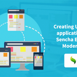 Creating Universal application using Sencha Ext JS 6.5 Modern toolkit - WalkingTree Blogs