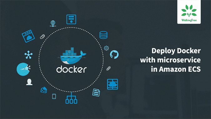 Deploying docker image of microservice in Amazon ECS - WalkingTree