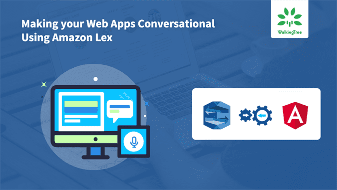 Making your Web Apps Conversational Using Amazon Lex