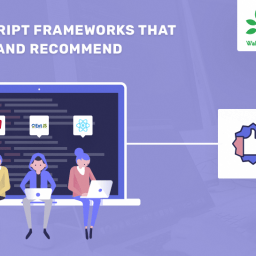 Javascript Frameworks that We Use and Recommend - - WalkingTree Blogs