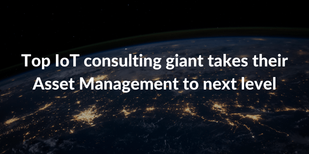 Top IoT consulting giant takes their Asset Management to next level - WTT Techradar
