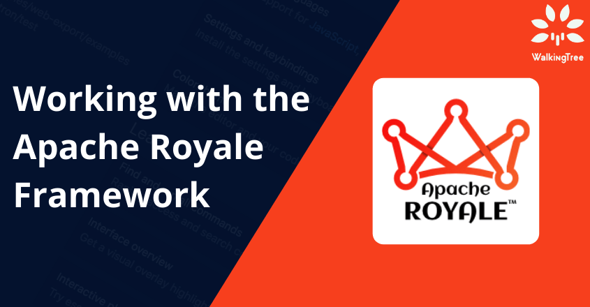 Working with the Apache Royale Framework