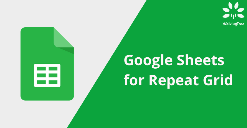 Google Sheets for Repeat Grid