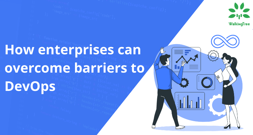 How enterprises can overcome barriers to DevOps