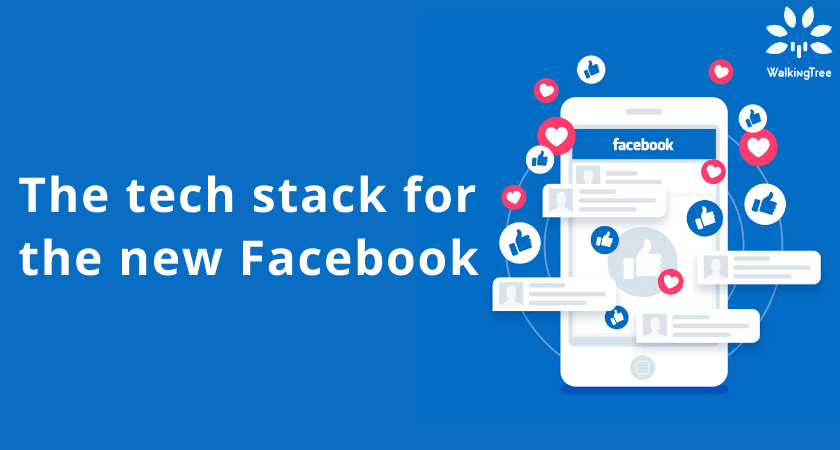 The tech stack for the new Facebook