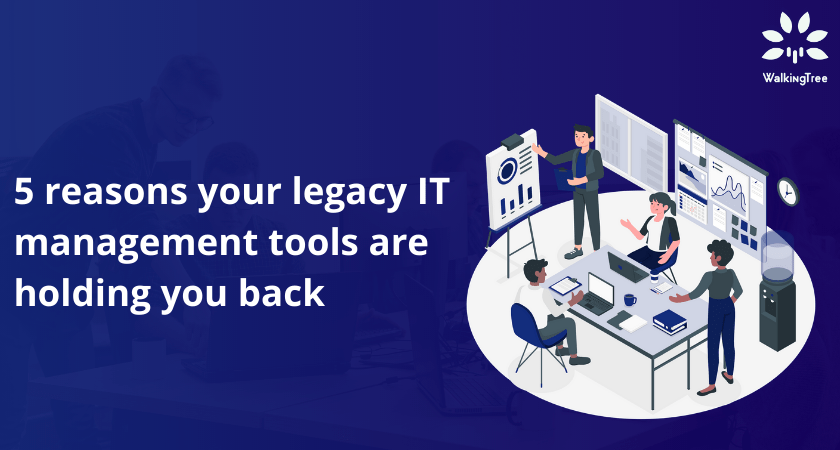 legacy IT management tools