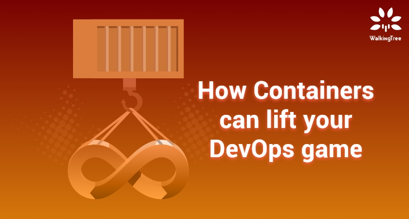 How Containers can lift your DevOps game