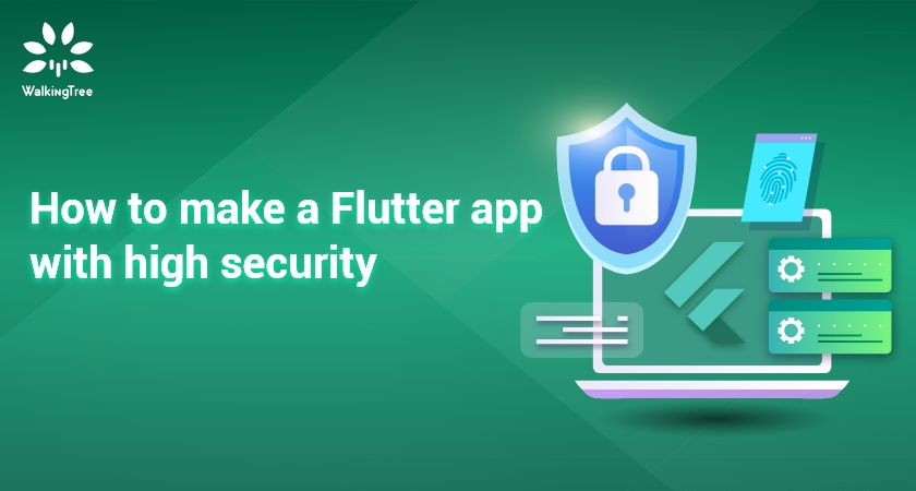 How to make a Flutter app with high security
