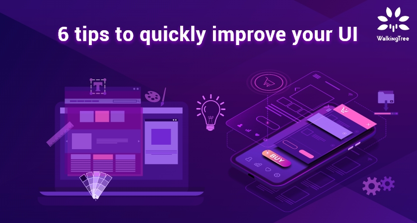 6 tips to quickly improve your UI