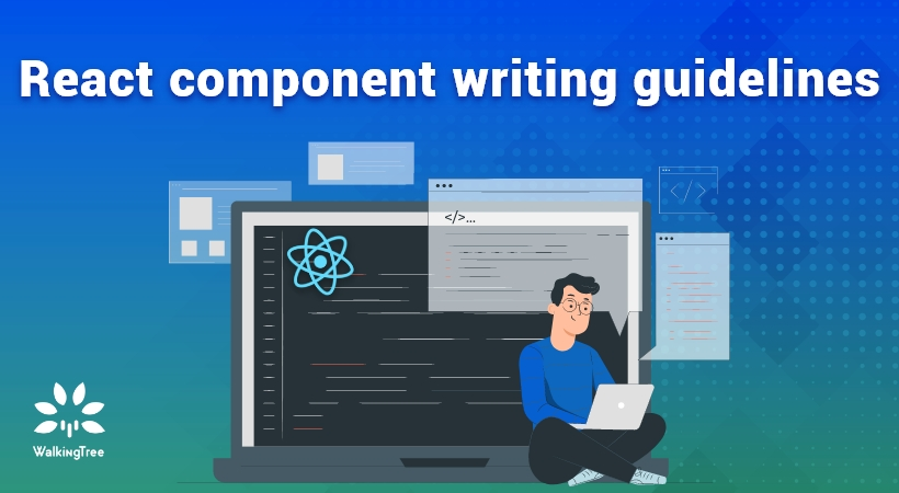 React component writing guidelines